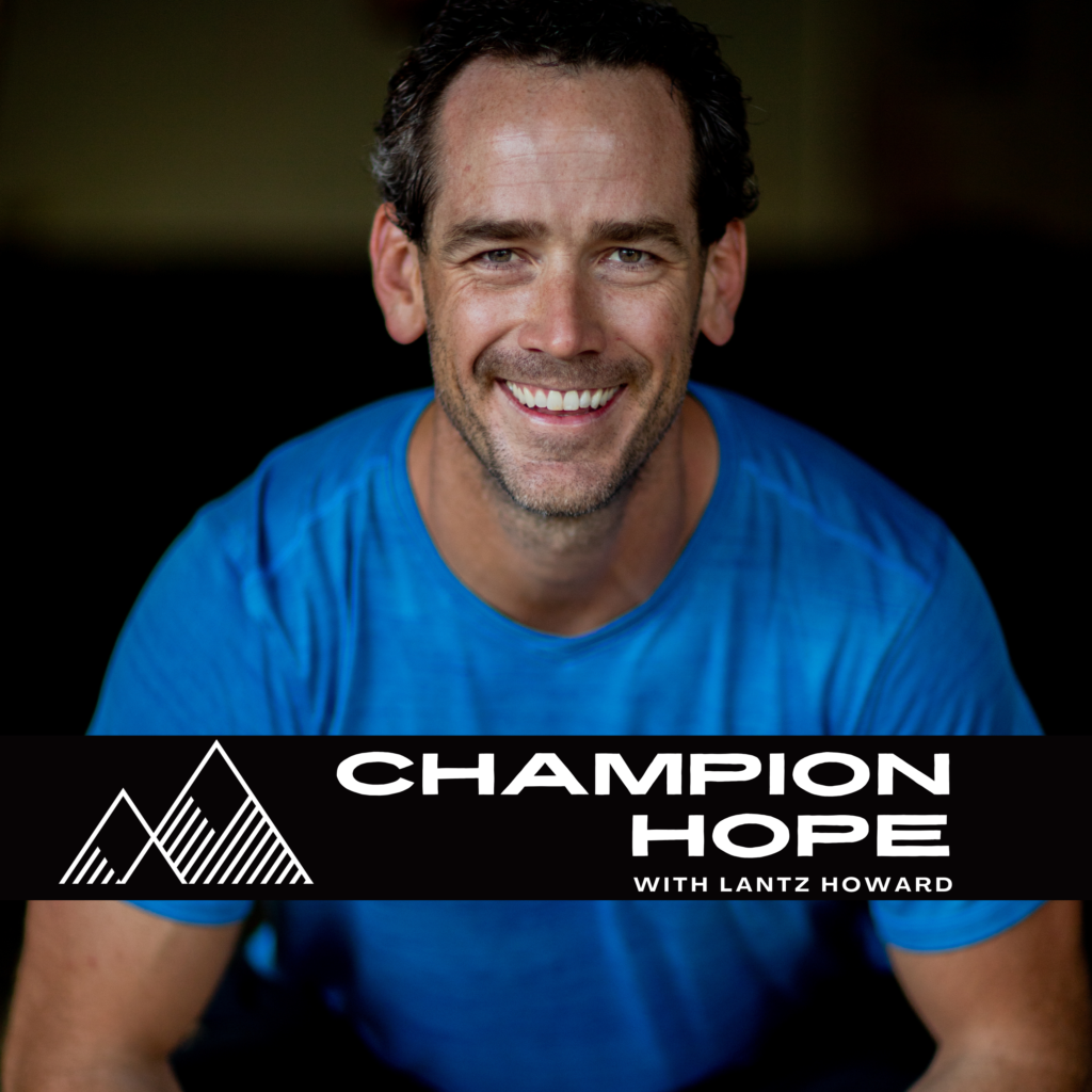 champion hope podcast